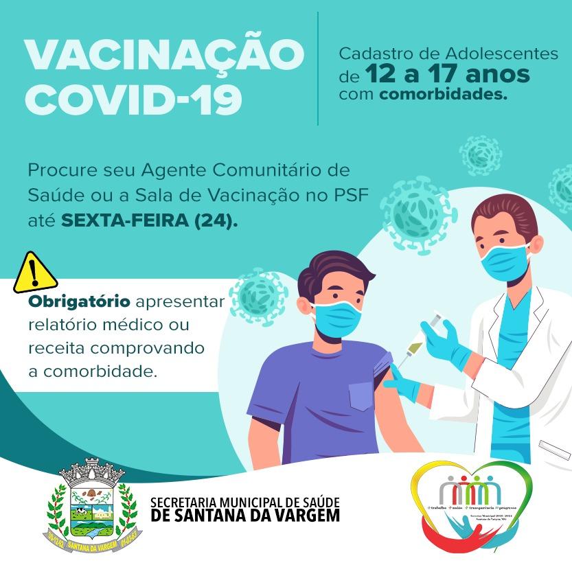 VACINAÇÃO COVID-19: CADASTRO DE ADOLESCENTES DE 12 A 17 ANOS COM COMORBIDADES
