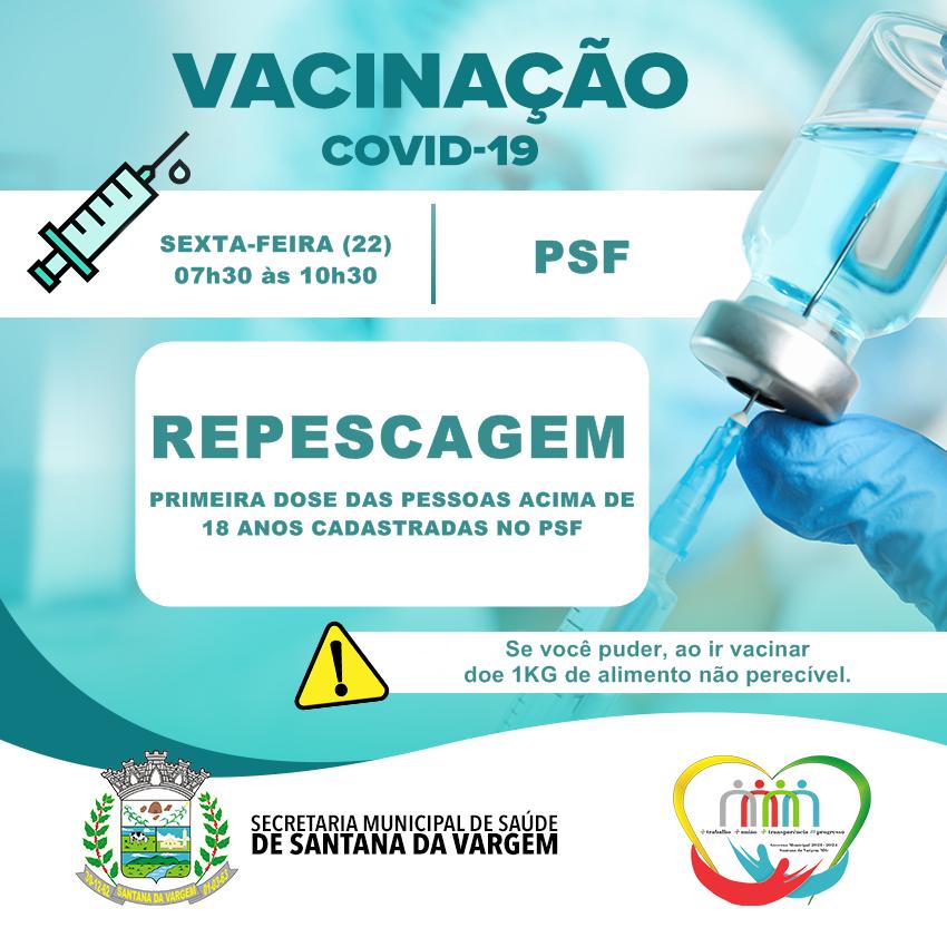 VACINAÇÃO COVID-19: REPESCAGEM OCORRE NESTA SEXTA (22)