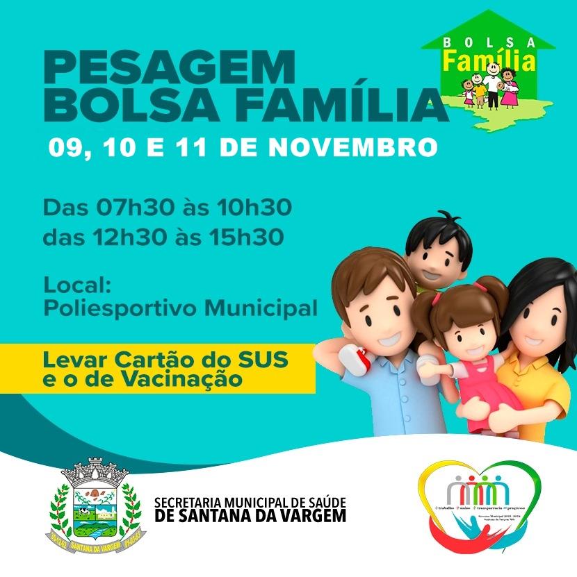 PESAGEM DO BOLSA FAMÍLIA ACONTECE NOS DIAS 09, 10 E 11 DE NOVEMBRO